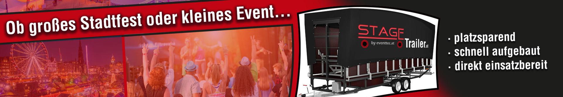 Ob großes Stadtfest oder kleines Event - immer die richtige Bühne!